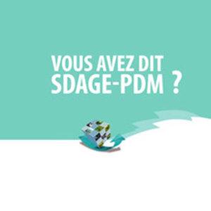 Comprendre le SDAGE-PDM 2016-2021
